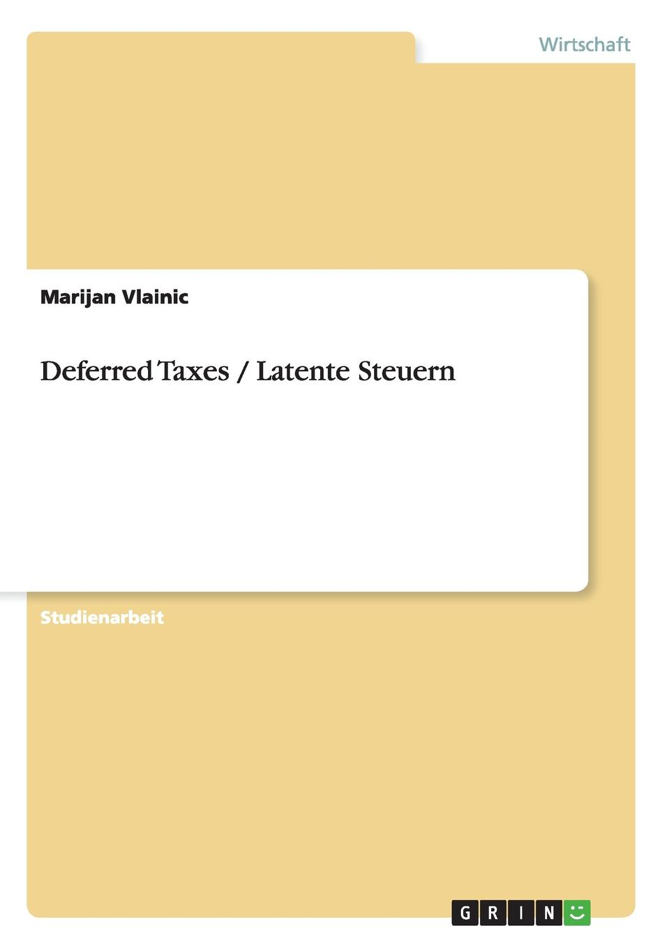 Deferred Taxes / Latente Steuern