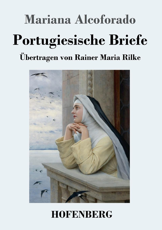 Mariana Alcoforado Portugiesische Briefe цены