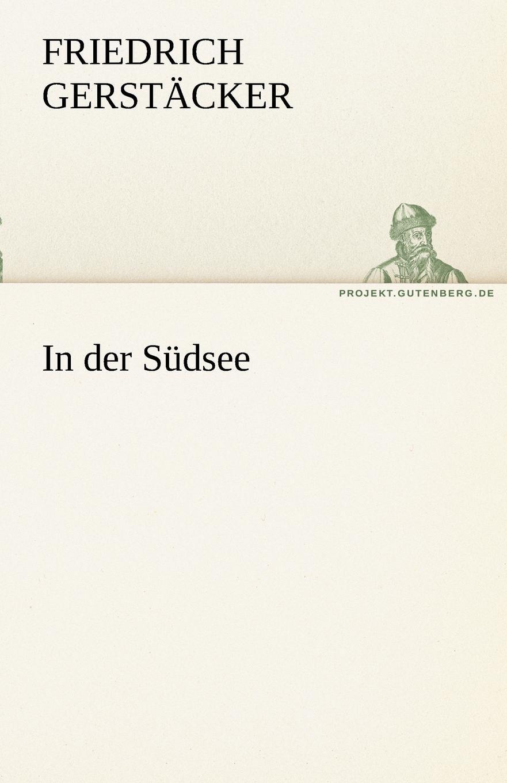 Friedrich Gerst Cker, Friedrich Gerstacker In Der Sudsee sophie barwich die adjektivstellung in franzosischgrammatiken verschiedener sprachen