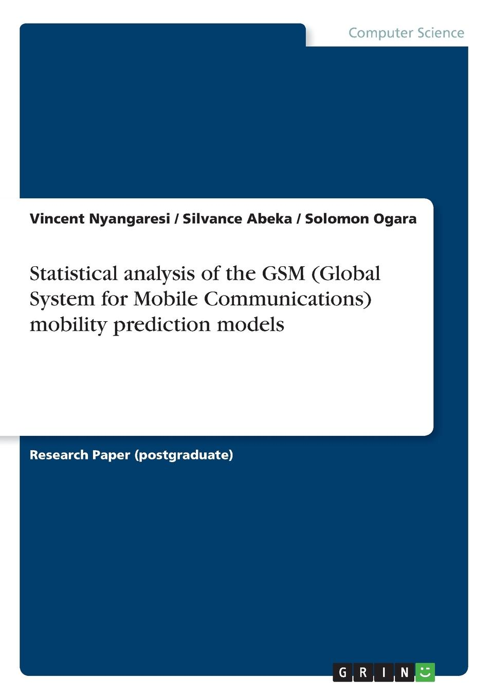 Vincent Nyangaresi, Silvance Abeka, Solomon Ogara Statistical analysis of the GSM (Global System for Mobile Communications) mobility prediction models gsm access control system by mobile phone sms operated opener rtu 5025 gsm alarm system