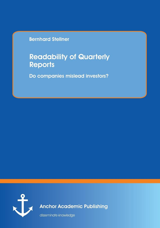 Bernhard Stellner Readability of Quarterly Reports. Do Companies Mislead Investors. reports of the survey botanical series volume 9
