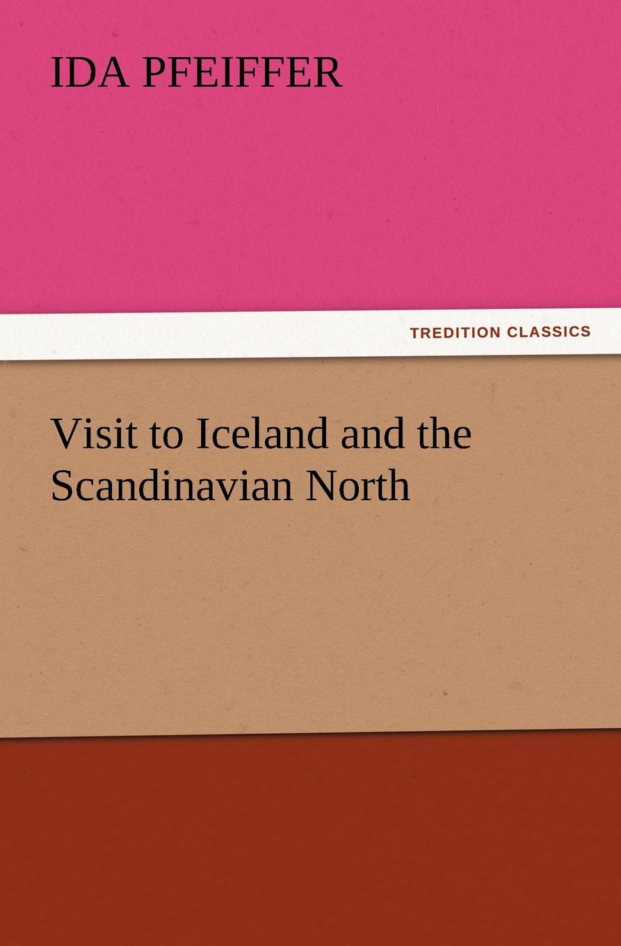 Ida Pfeiffer Visit to Iceland and the Scandinavian North