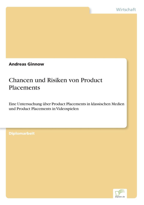 Andreas Ginnow Chancen und Risiken von Product Placements kathrin niederdorfer product placement ausgewahlte studien uber die wirkung auf den rezipienten