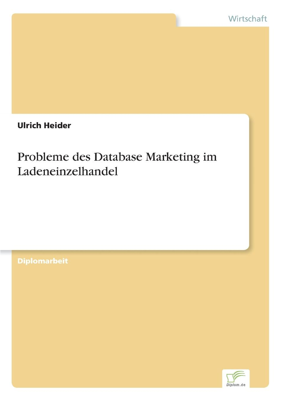Probleme des Database Marketing im Ladeneinzelhandel ...