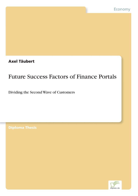 Axel Täubert Future Success Factors of Finance Portals цены