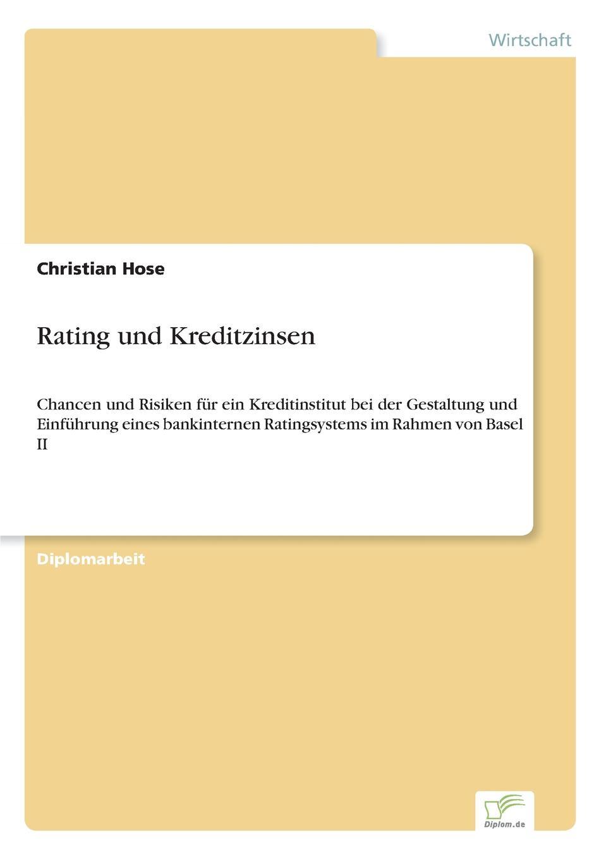 Christian Hose Rating und Kreditzinsen christian hose rating und kreditzinsen
