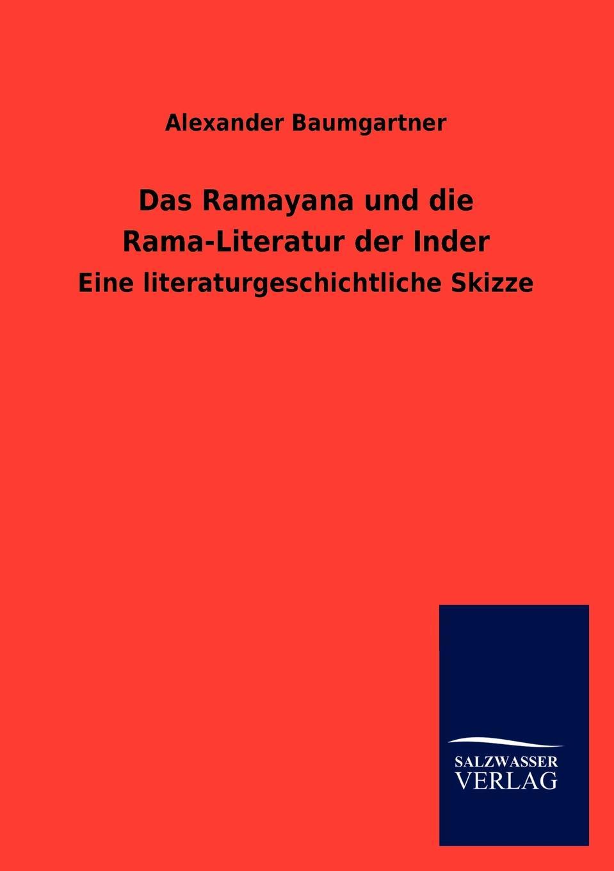 купить Alexander Baumgartner Das Ramayana und die Rama-Literatur der Inder по цене 2952 рублей