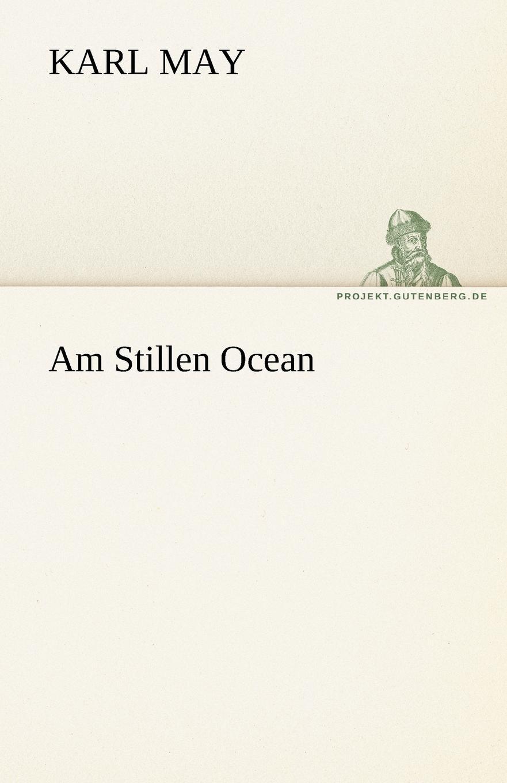 где купить Karl May Am Stillen Ocean по лучшей цене