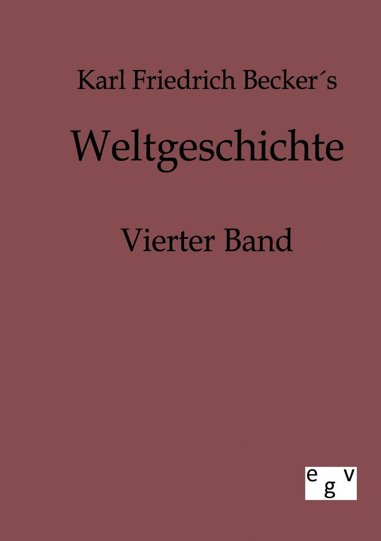 Karl Friedrich Becker Weltgeschichte цена и фото