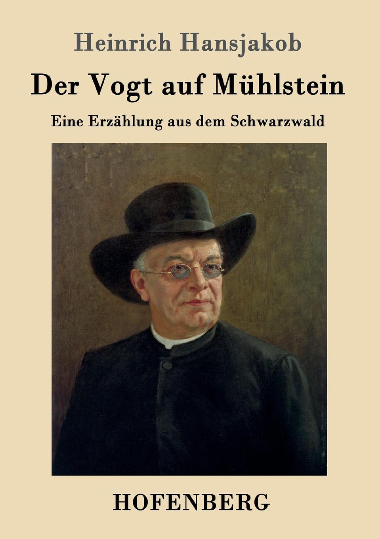 Heinrich Hansjakob Der Vogt auf Muhlstein heinrich bode volksmarchen aus der bretagne