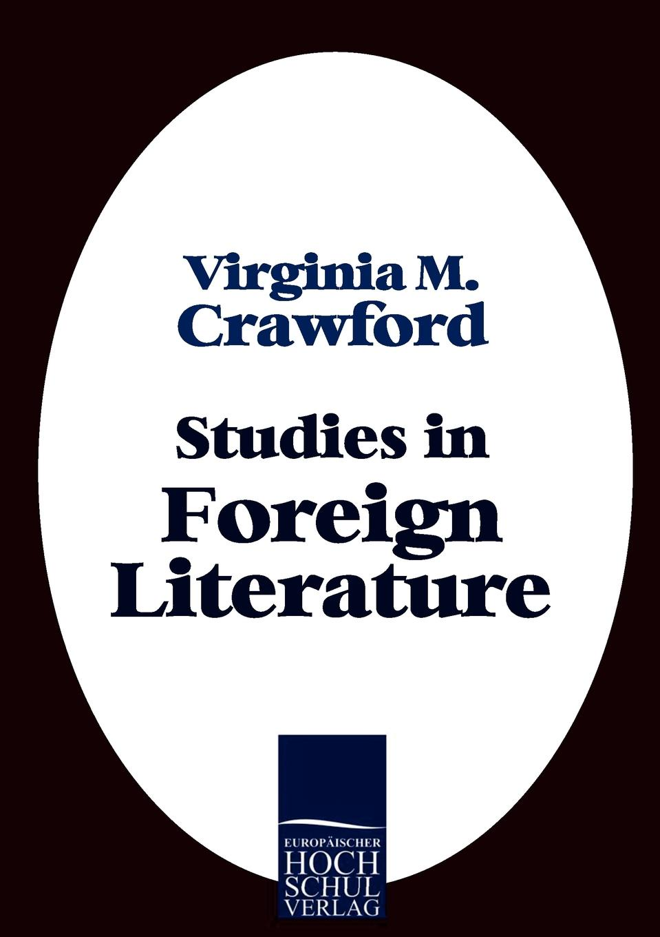 все цены на Virginia M. Crawford Studies in Foreign Literature онлайн