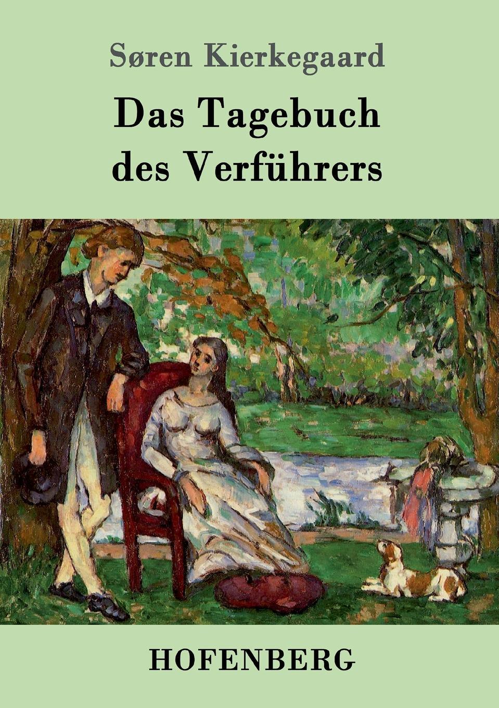 Søren Kierkegaard Das Tagebuch des Verfuhrers otto krisch tagebuch des nordpolarfahrers otto krisch
