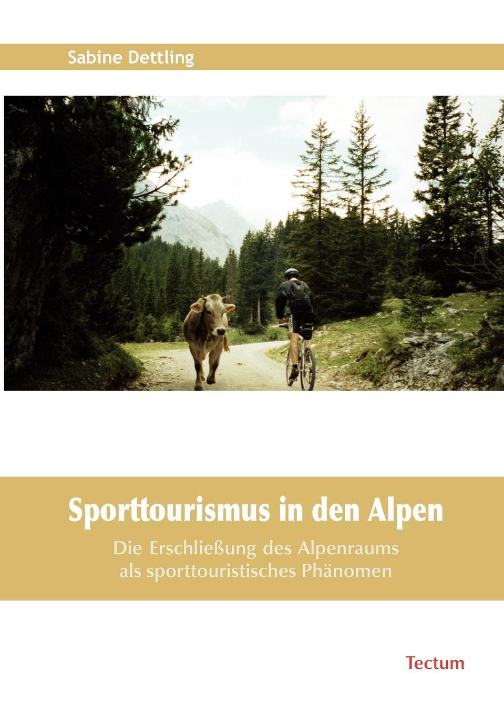 Sabine Dettling Sporttourismus in den Alpen kommunikation in tourismus lehrerhandbuch