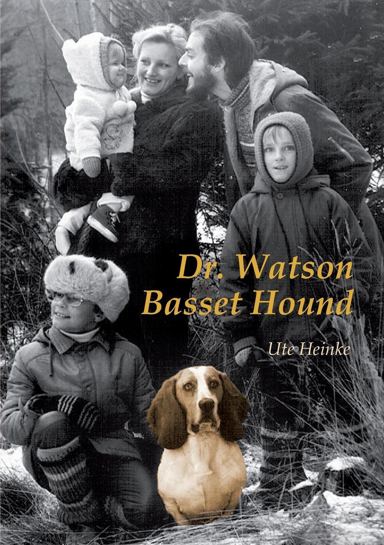 Ute Heinke Dr. Watson Basset Hound andreas heusler zwei islander geschichten die h nsna thores und die bandamanna saga mit einleitung und glossar