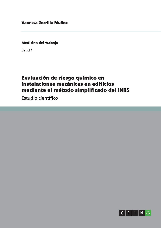 Vanessa Zorrilla Muñoz Evaluacion de riesgo quimico en instalaciones mecanicas en edificios mediante el metodo simplificado del INRS magraner benedicto teresa modelado de instalaciones de bomba de calor acoplada al terreno