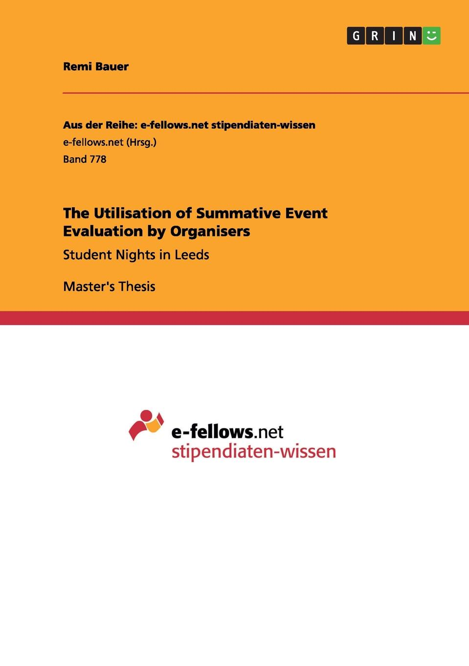 Remi Bauer The Utilisation of Summative Event Evaluation by Organisers the international dictionary of event management