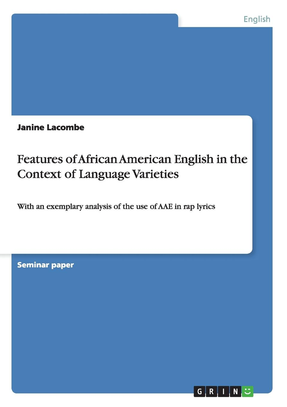 цены на Janine Lacombe Features of African American English in the Context of Language Varieties  в интернет-магазинах
