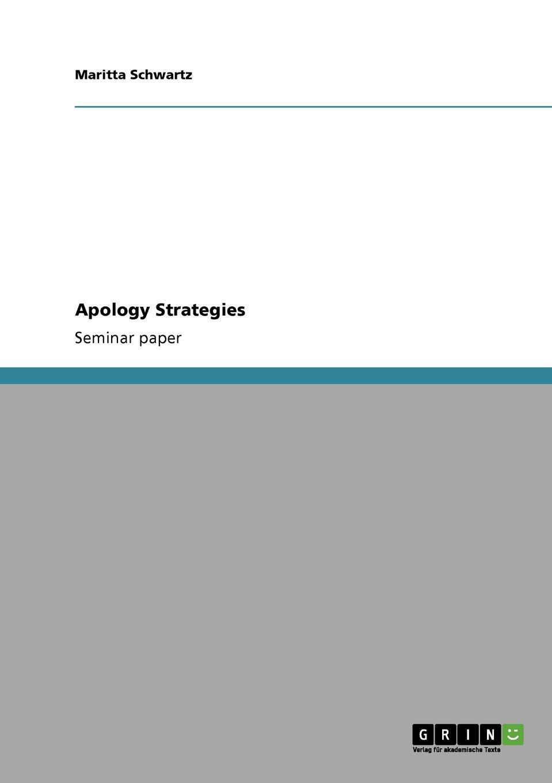Maritta Schwartz Apology Strategies william bullokar bullokars booke at large for the amendment of orthographie for english speech