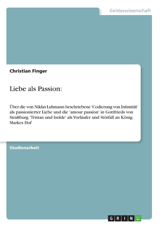лучшая цена Christian Finger Liebe als Passion