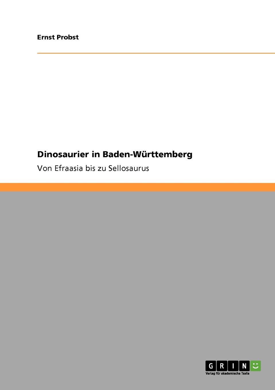 Ernst Probst Dinosaurier in Baden-Wurttemberg ernst probst deutschland in der fruhbronzezeit