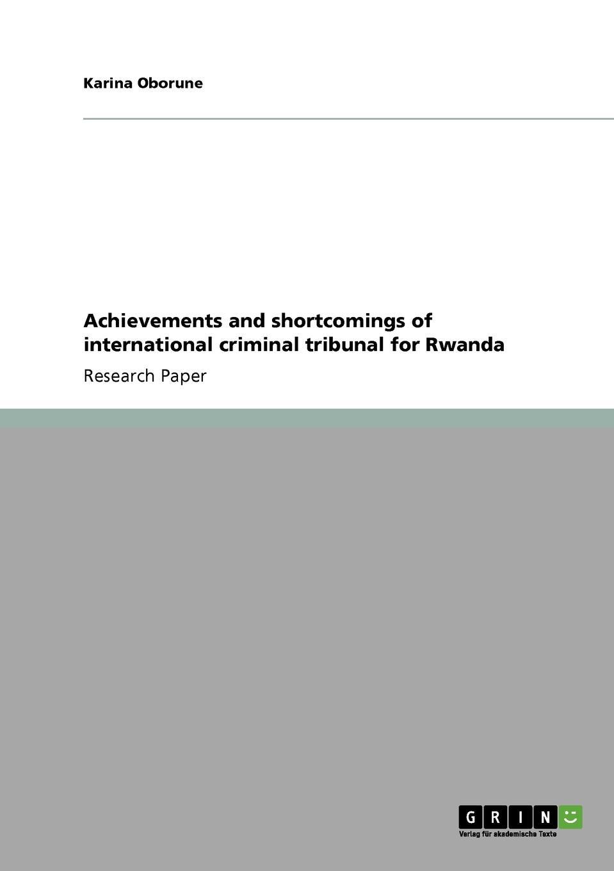 Karina Oborune Achievements and shortcomings of international criminal tribunal for Rwanda цены