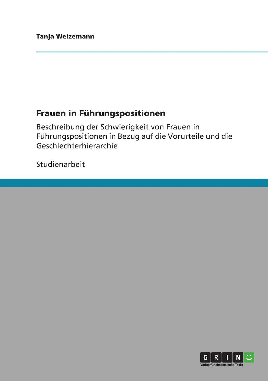 Tanja Weizemann Frauen in Fuhrungspositionen недорого