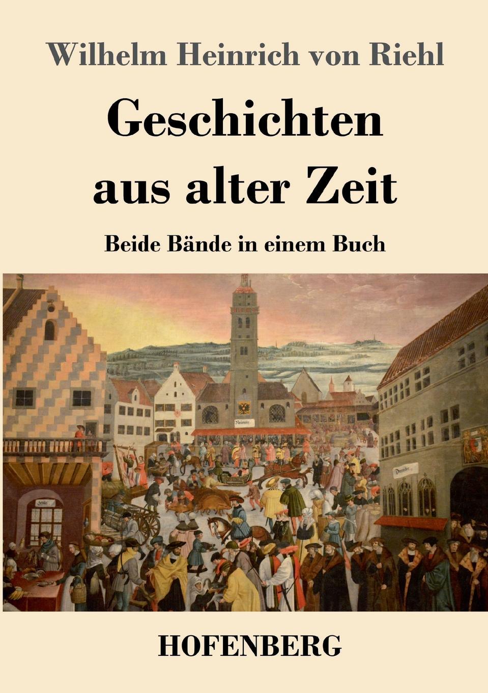 Wilhelm Heinrich von Riehl Geschichten aus alter Zeit robert wilhelm nessig geologische exkursionen in der umgegend von dresden