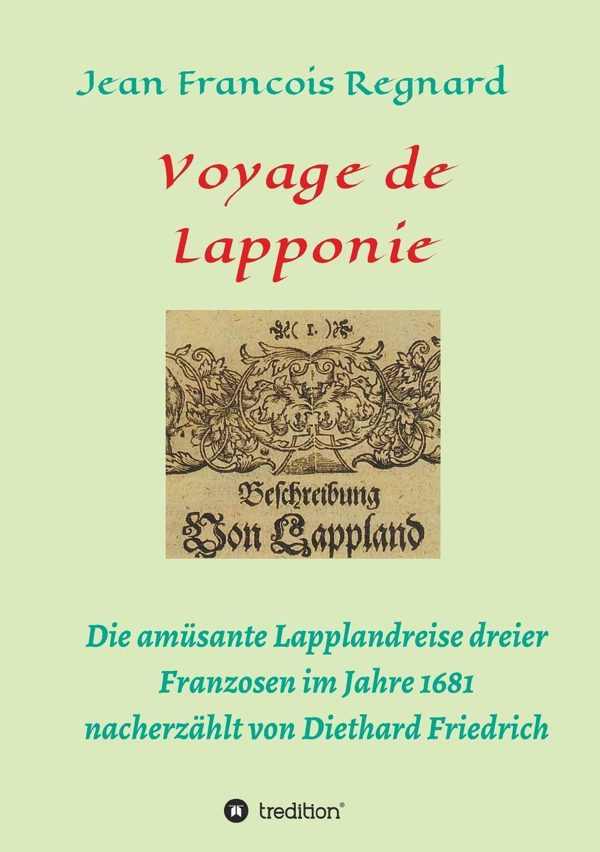 Diethard Friedrich Voyage de Lapponie hermann von staff der befreiungs krieg der katalonier in den jahren 1808 bis 1814 t 2