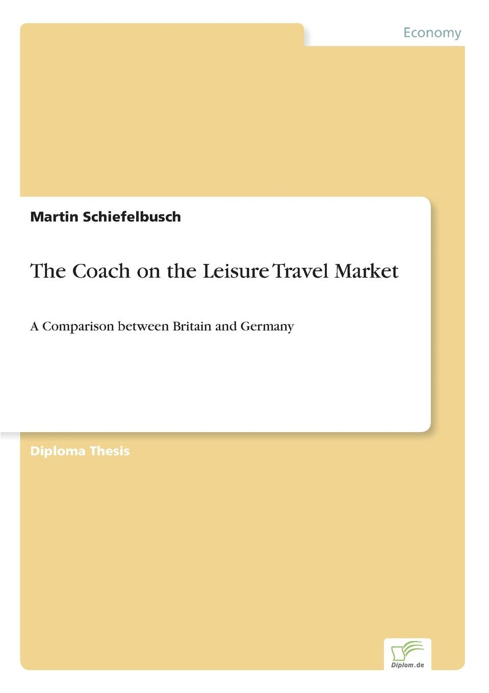 Martin Schiefelbusch The Coach on the Leisure Travel Market