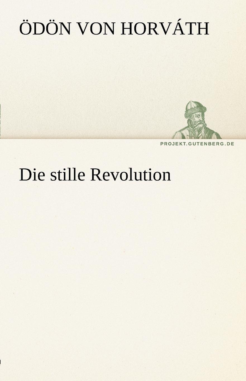 D. N. Von Horv Th, Odon Von Horvath Die Stille Revolution d n von horv th odon von horvath rund um den kongress