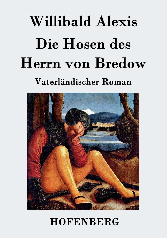 Willibald Alexis Die Hosen des Herrn von Bredow besser als sex berlin