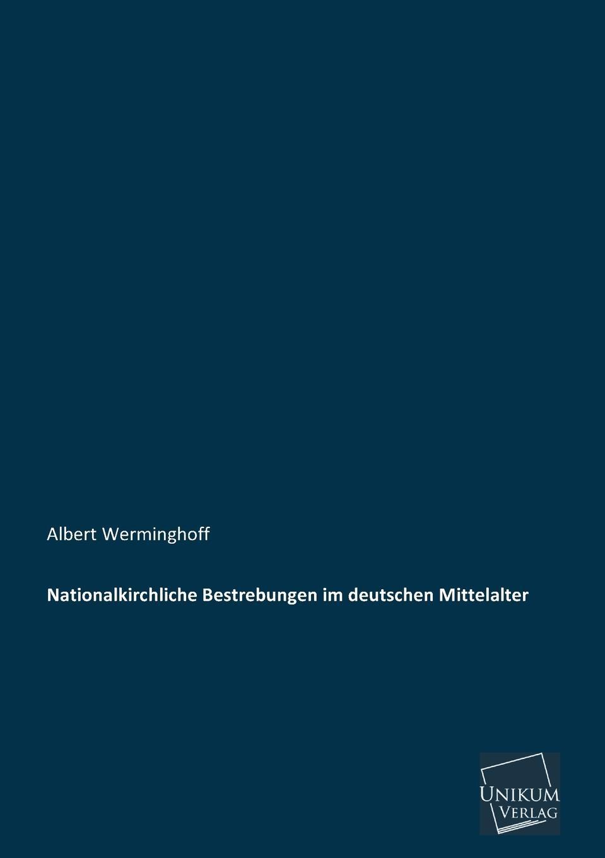 Albert Werminghoff Nationalkirchliche Bestrebungen Im Deutschen Mittelalter albert ehrhard forschungen zur hagiographie der griechischen kirche