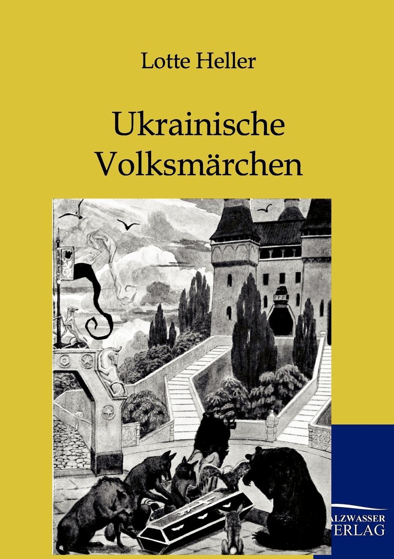 Lotte Heller Ukrainische Volksmarchen heinrich bode volksmarchen aus der bretagne