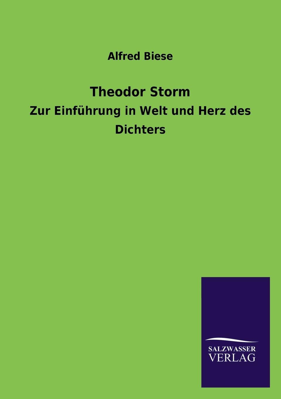 Alfred Biese Theodor Storm theodor storm gedichte