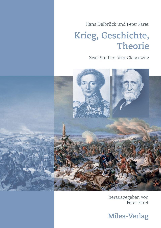 Peter Paret, Hans Delbrück Krieg, Geschichte, Theorie dominique paret secure connected objects