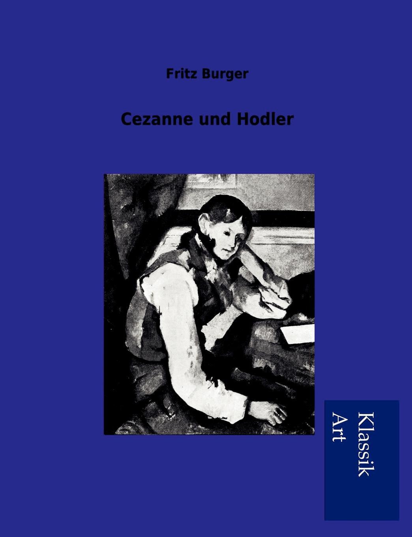 Fritz Burger Cezanne und Hodler cezanne portraits