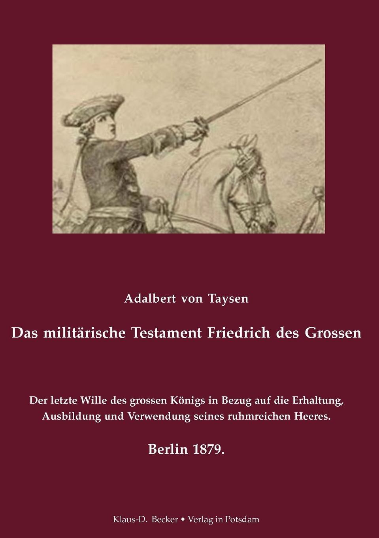 Adalbert von Taysen Das militarische Testament Friedrichs des Grossen. наушники uproar striped navy red