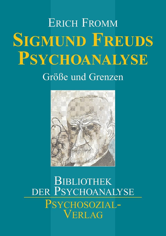 Erich Fromm Sigmund Freuds Psychoanalyse недорого