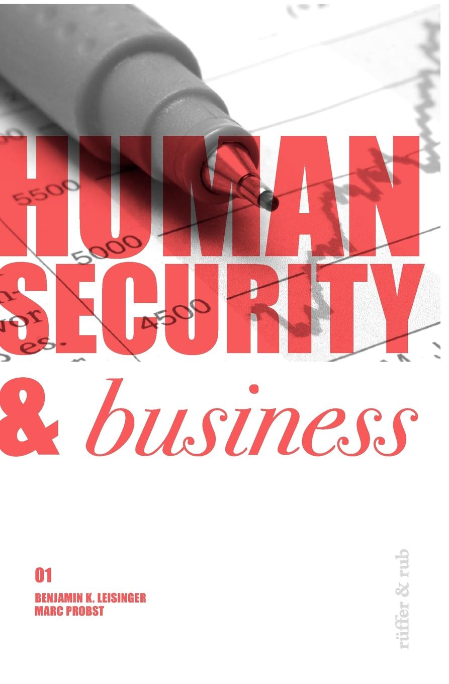 Human Security . Business e business and security