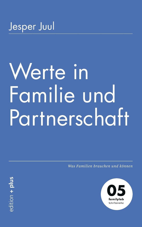 лучшая цена Jesper Juul Werte in Familie und Partnerschaft