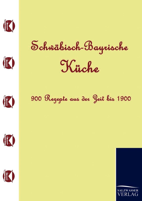 Anonym Anonym Schwabisch-Bayrische Kuche kuche totalitar