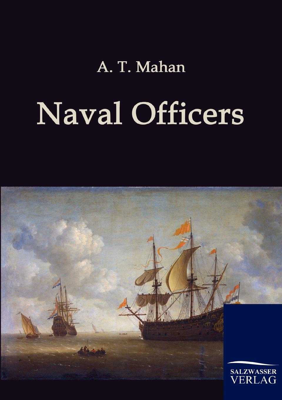 A. T. Mahan Naval Officers douglas howard on naval warfare with steam