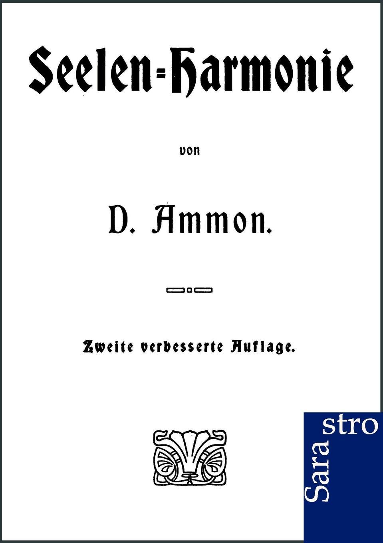 Фото - D. Ammon Seelen-Harmonie tote seelen