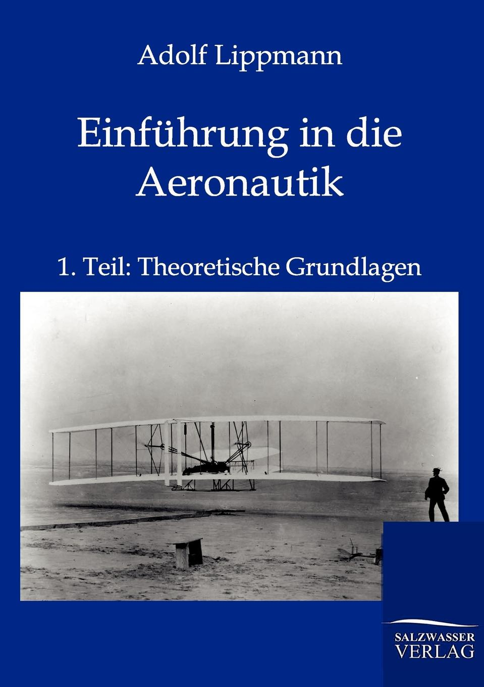 Adolf Lippmann Einfuhrung in die Aeronautik david clive price the age of pluralism global intelligence for emerging leaders