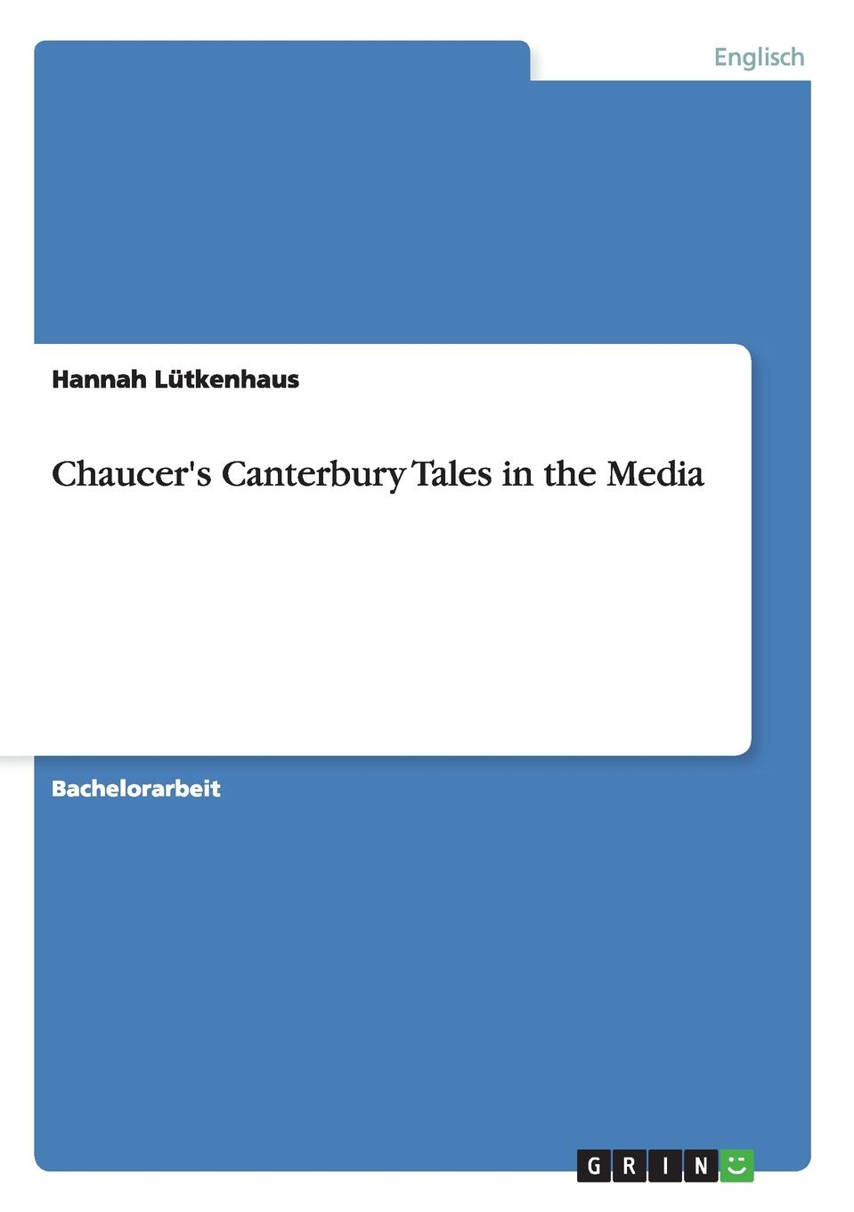 Hannah Lütkenhaus Chaucer.s Canterbury Tales in the Media canterbury advantage shorts
