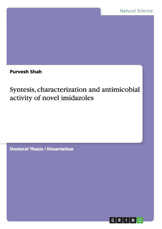 цены на Purvesh Shah Syntesis, characterization and antimicobial activity of novel imidazoles  в интернет-магазинах