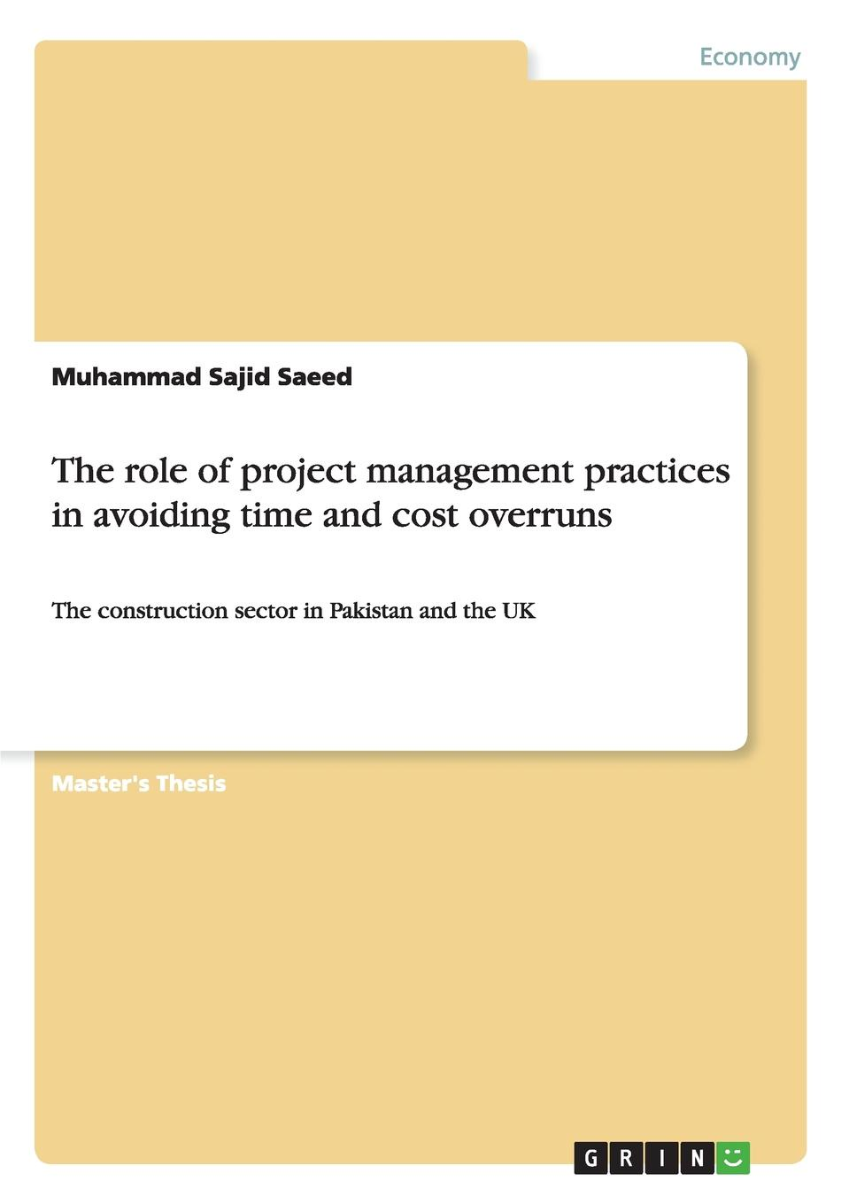 цены на Muhammad Sajid Saeed The role of project management practices in avoiding time and cost overruns  в интернет-магазинах