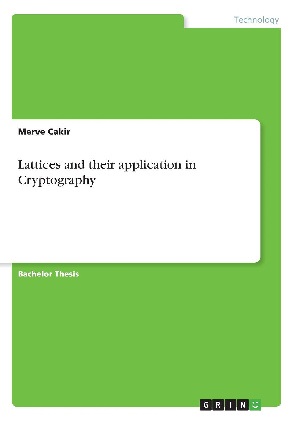 Merve Cakir Lattices and their application in Cryptography dna based cryptography