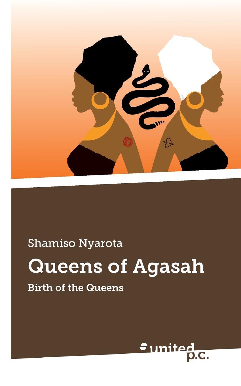 цена на Shamiso Nyarota Queens of Agasah