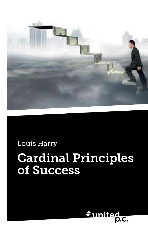 Louis Harry Cardinal Principles of Success louis will золотой bluetool